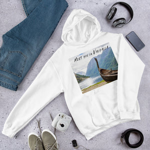 "Viking Ship Unisex Hoodie - ""Meet you in Valhalla"""