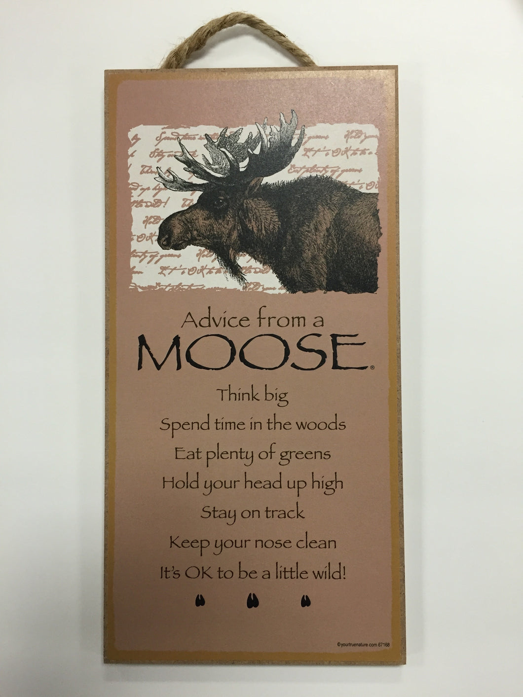 Advice from a  Moose Sign