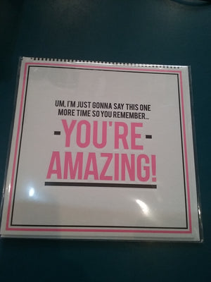You're amazing. Card