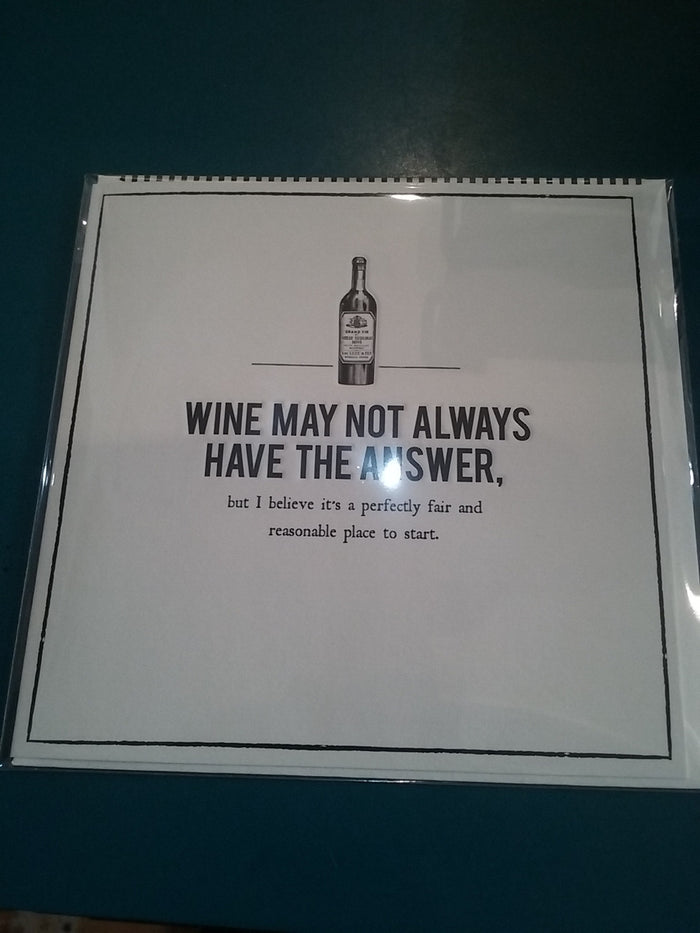 Wine may not always have the answers. Card