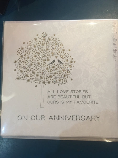All Love Stories are beautiful ...on our anniversary - Card
