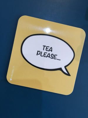 Tea Please Coaster