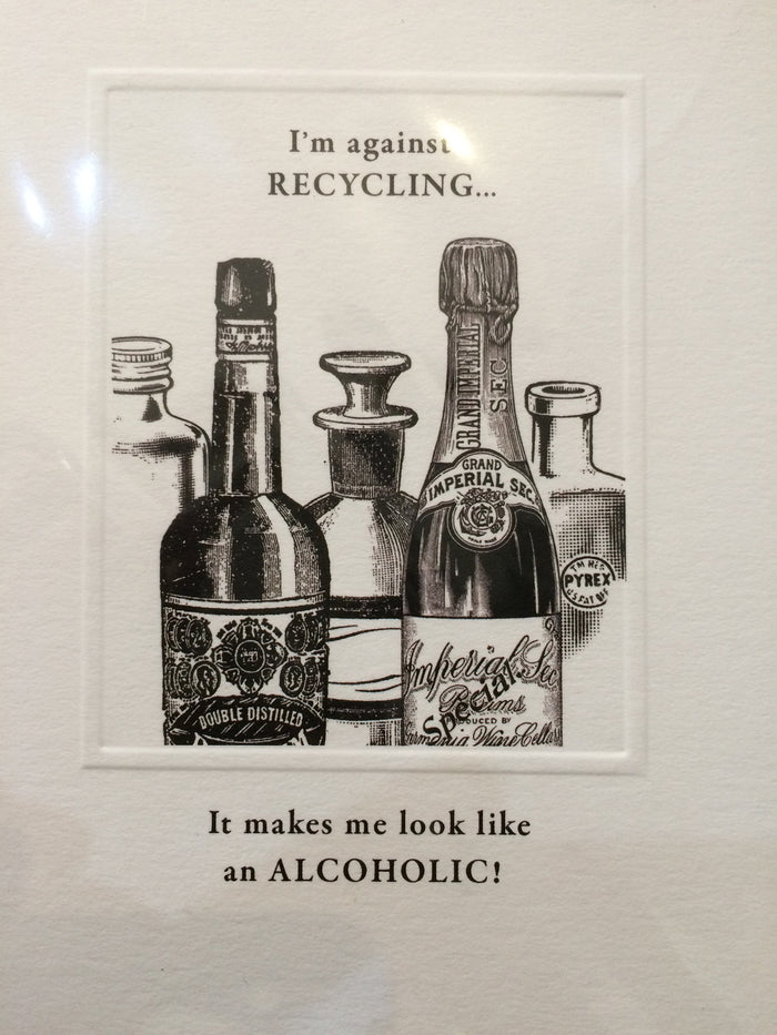 Card I'm against recycling