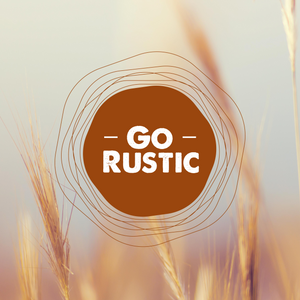Go Rustic - What we stand for