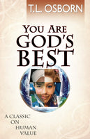 You Are God's Best!: A Classic on Human Value