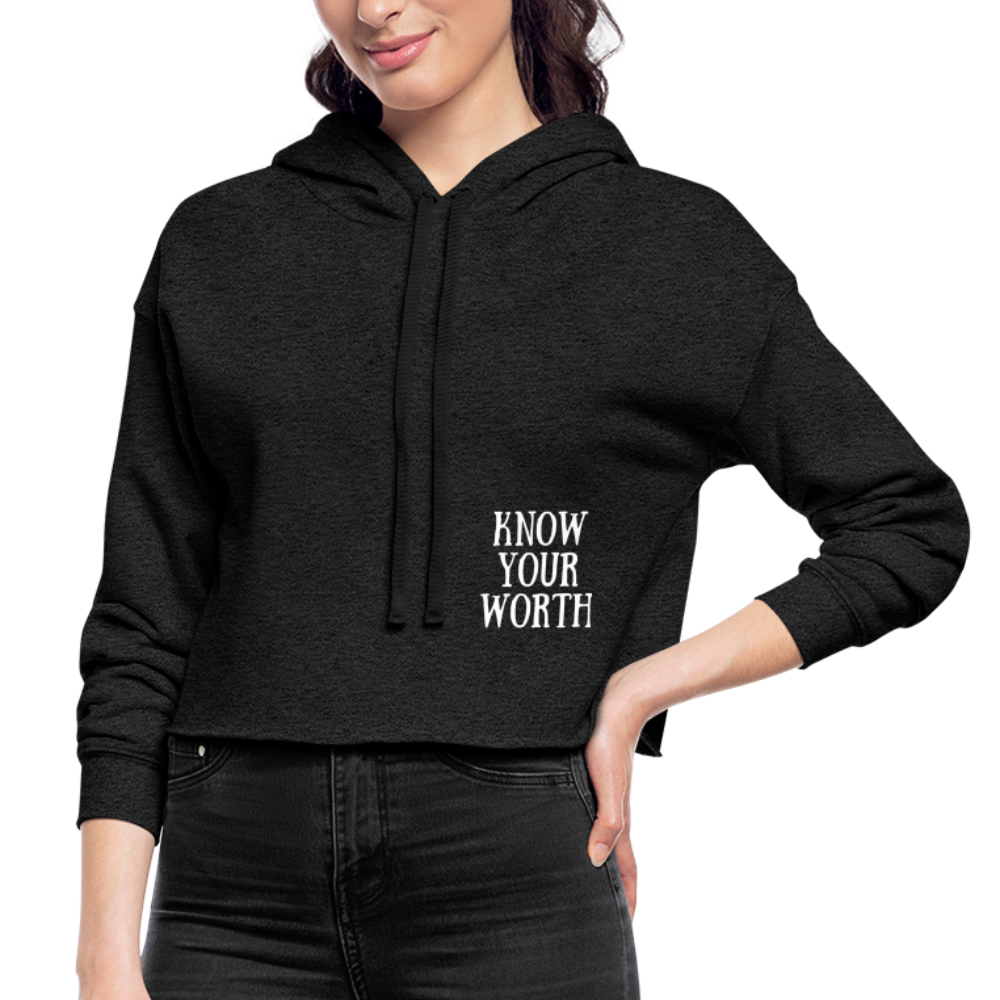 Know Your Worth Cropped Hoodie - deep heather