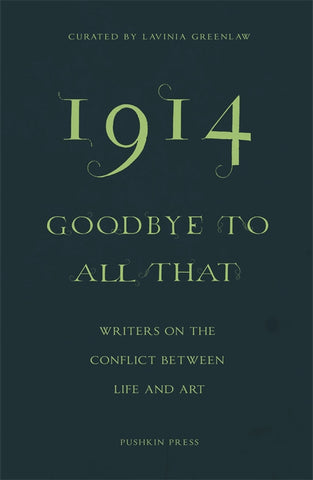 1914—Goodbye to All That
