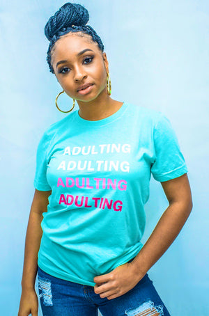 SUPER ADULTING TEE
