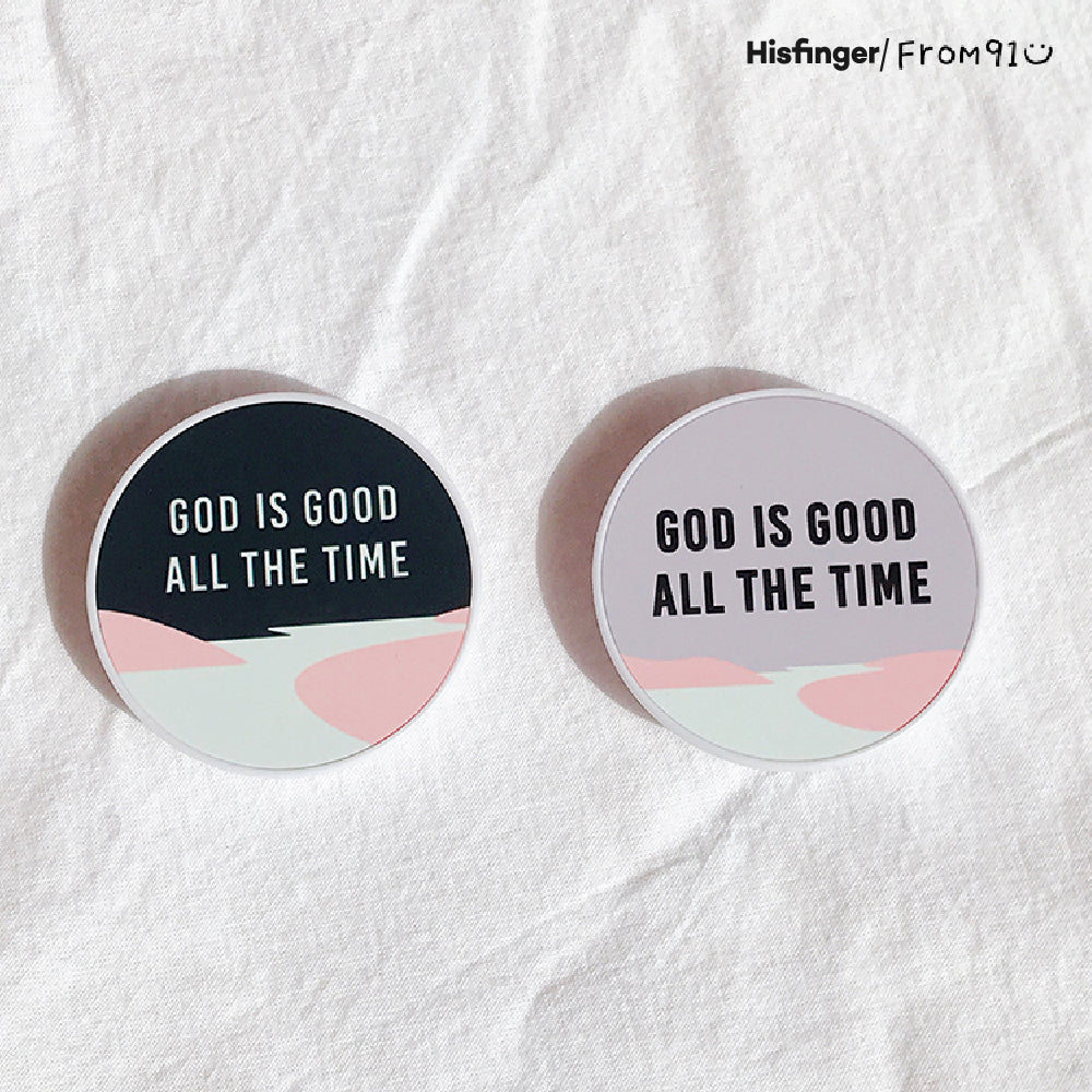 GOD IS GOOD ALL THE TIME SMART-TOK
