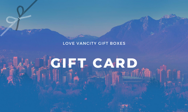 Gift Card - Love Vancity Gift Boxes