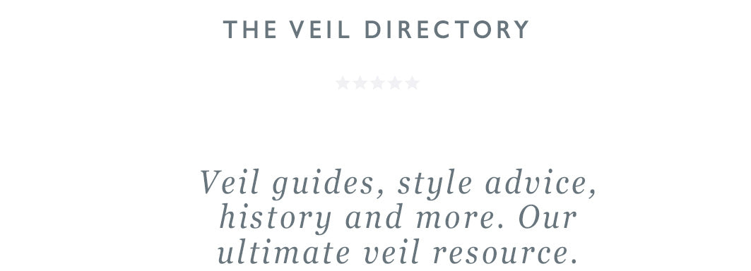 Wedding veil guide, history and style advice. The ultimate wedding veil FAQ.