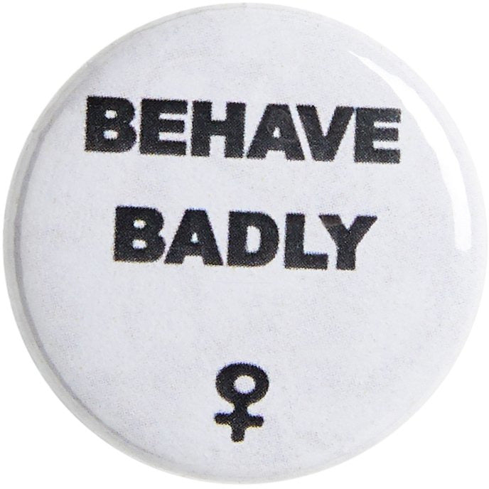 Featured image for the project: Behave Badly Pin Badge
