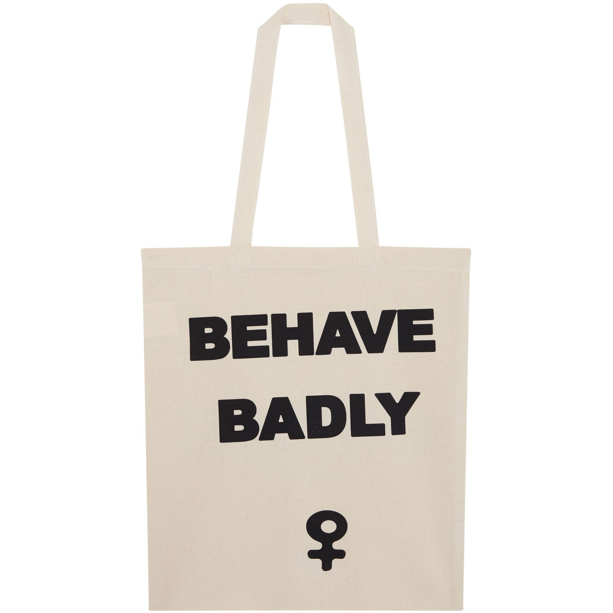 Featured image for the project: Behave Badly Tote Bag