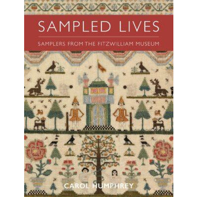 A product image depicting Sampled Lives: Samplers from the Fitzwilliam Museum