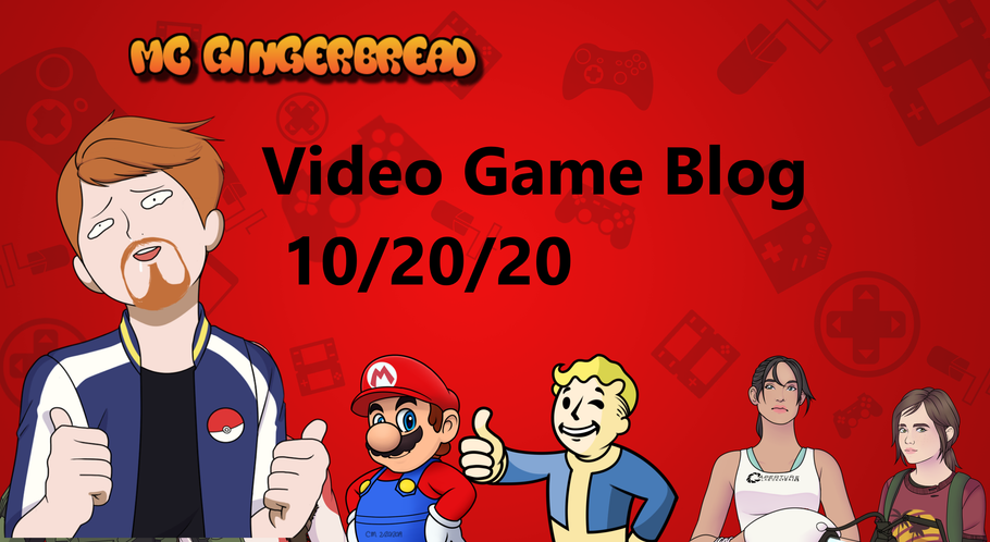 Video Game News Blog 10/20/20 *Was on Vacation*
