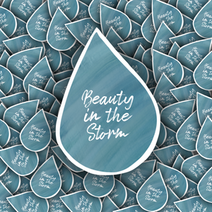 Beauty in the Storm Raindrop sticker