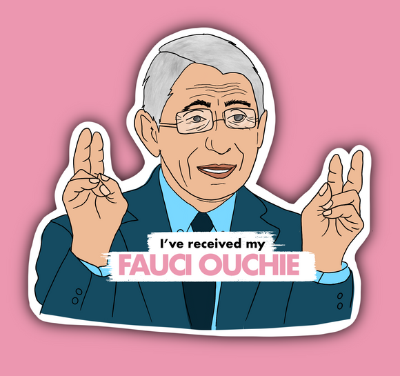 A Fauci Ouchie sticker