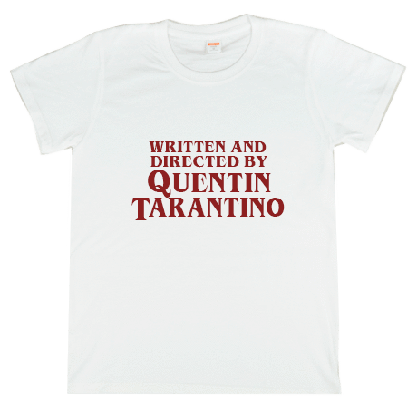 D WRITTEN AND DIRECTED BY QUENTIN TARANTINO PRINT T SHIRT