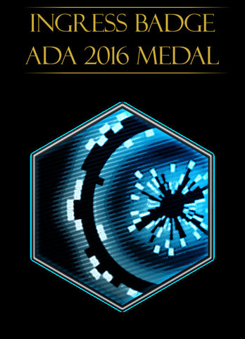 Ingress badge - ingress medal Ada 2016 - Ingress Items