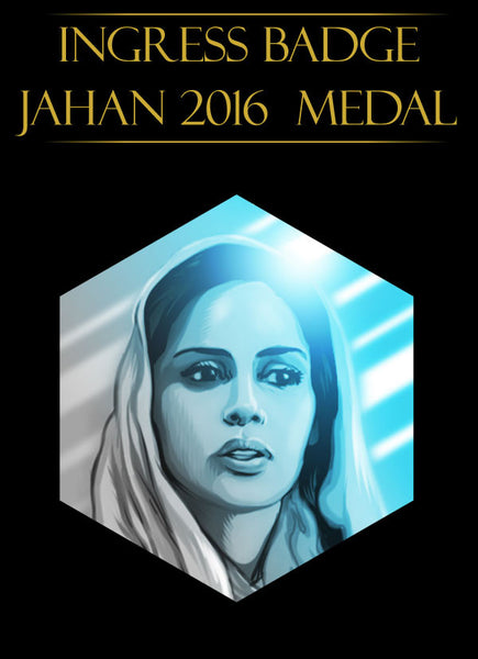 Ingress badge - ingress medal Jahan character - Ingress Items