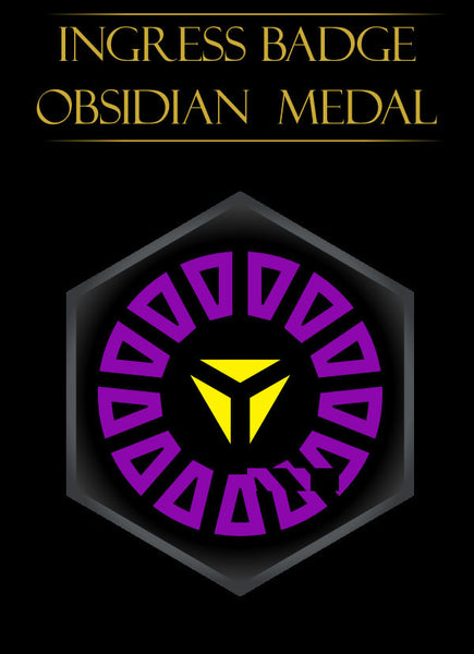 Ingress badge - ingress medal Obsidian Anomaly - Ingress Items