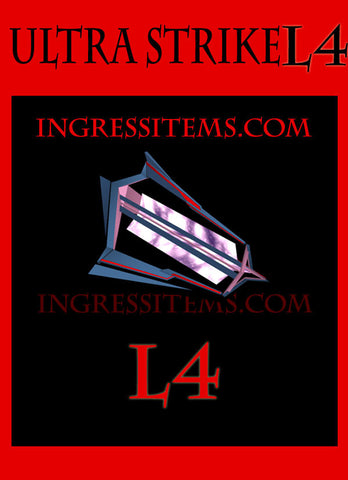 Ingress Ultra Strike L4