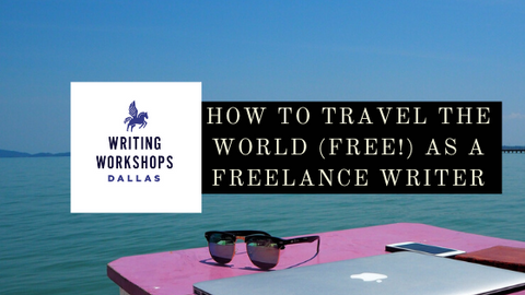 How To Travel The World (FREE!) As A Freelance Writer