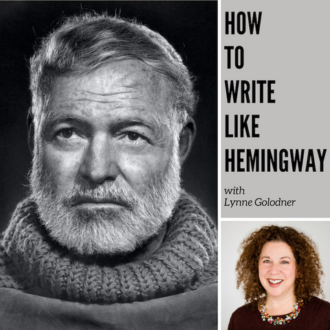 How to Write Like Hemingway, 8-Week Online Class Starts June 16th