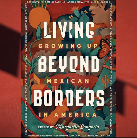 Alex Temblador Included in Living Beyond Borders: Growing Up Mexican In America