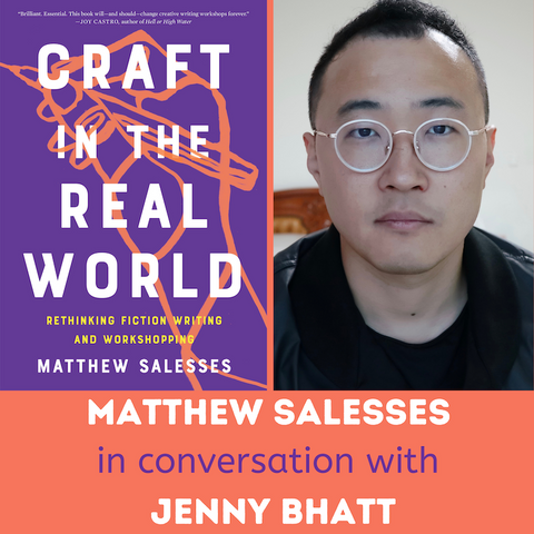 Matthew Salesses in Conversation: CRAFT IN THE REAL WORLD