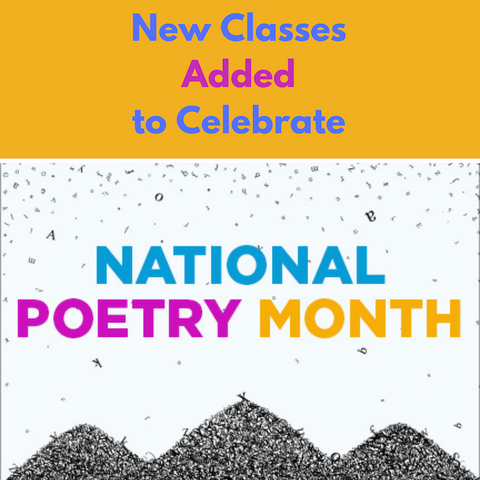 We've added new poetry classes to celebrate National Poetry Month!