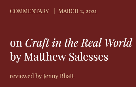 On Craft in the Real World by Matthew Salesses, reviewed by Jenny Bhatt