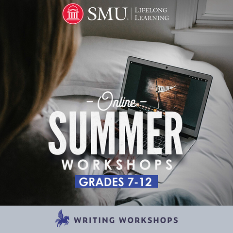 We've Partnered with SMU on Summer 2020 Online Creative Writing Classes!