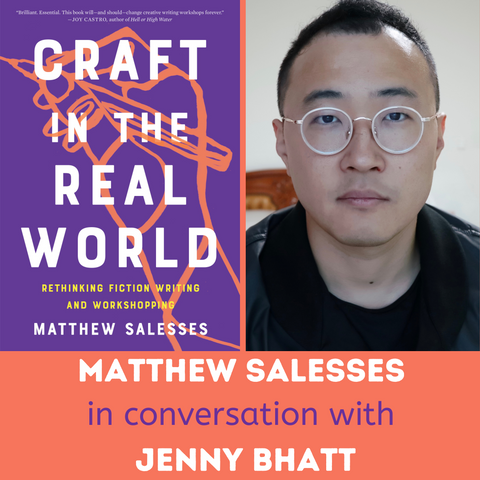 Matthew Salesses in Conversation: CRAFT IN THE REAL WORLD, April 9th, 2021