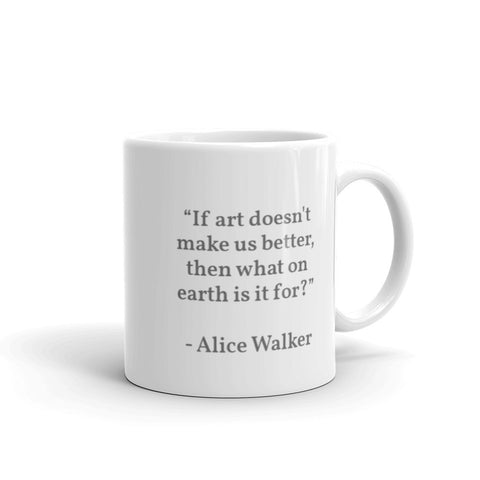 Alice Walker Quote Mug