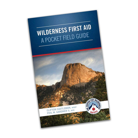 Wilderness First Aid: A Pocket Field Guide (Paperback) Book Center for Wilderness Safety