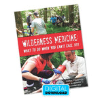 Wilderness Medicine: What To Do When You Can't Call 911 (Digital Download) Downloads The First Aid Gear Shop • RestockYourKit.com