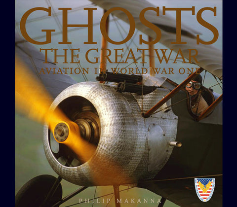 GHOSTS OF THE GREAT WAR <br> AVIATION IN WORLD WAR ONE<br> SPECIAL EDITION