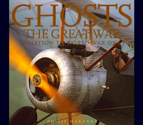 GHOSTS OF THE GREAT WAR<br>AVIATION IN WORLD WAR ONE BOOK **CENTENARY SPECIAL** (US CUSTOMERS ONLY)