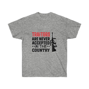 Traitors Are Never Accepted In The Country - White Tshirt - sociallion