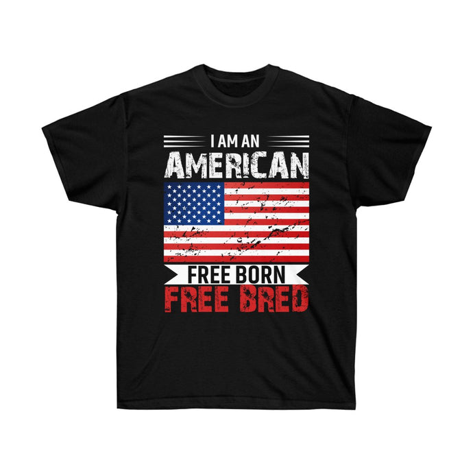 I Am An American Free Born Free Bred - Black Cotton Tee - sociallion