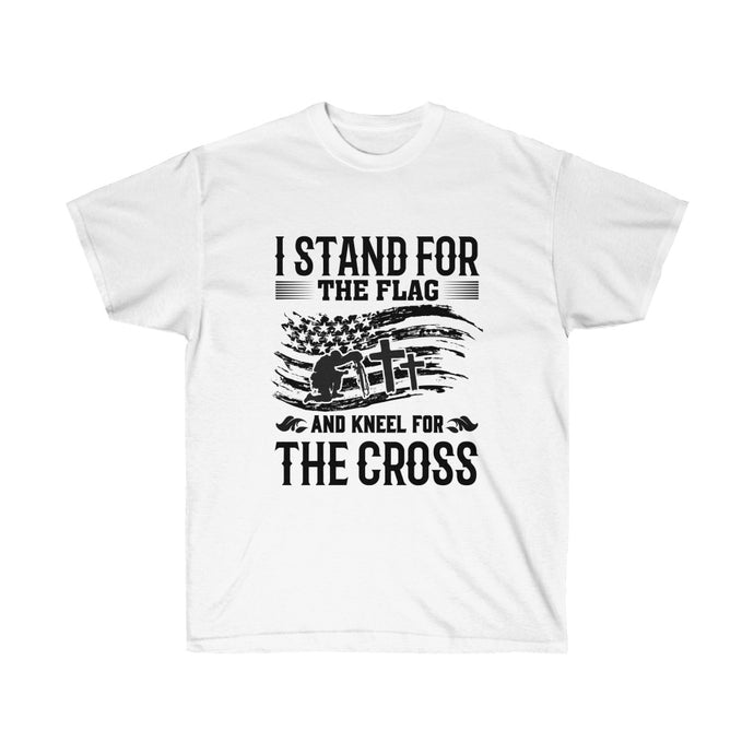I Stand For The Flag And Kneel For The Cross - White Tshirt - sociallion