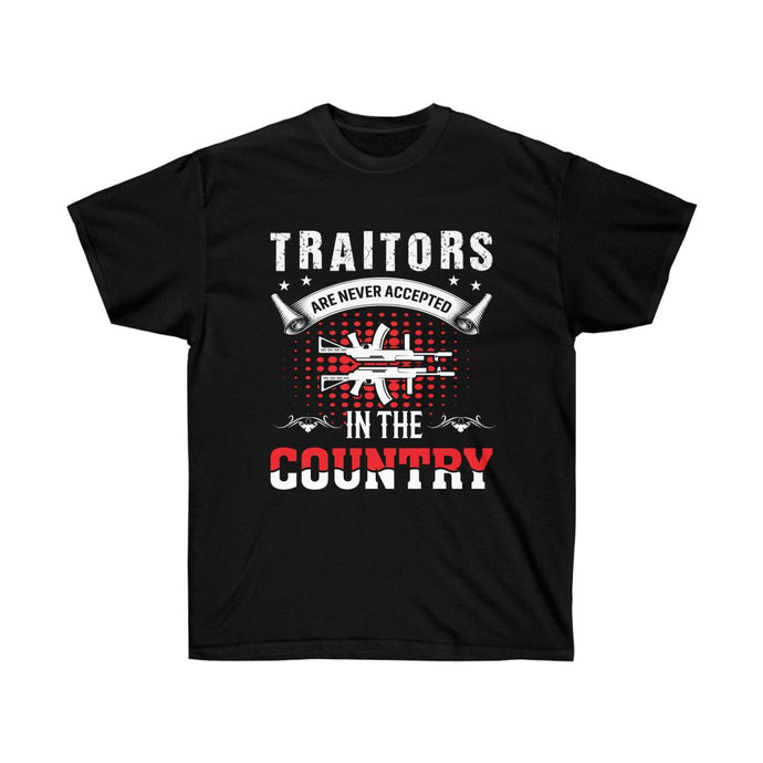 Traitors Are Never Accepted In The Country - Black Tshirt - sociallion