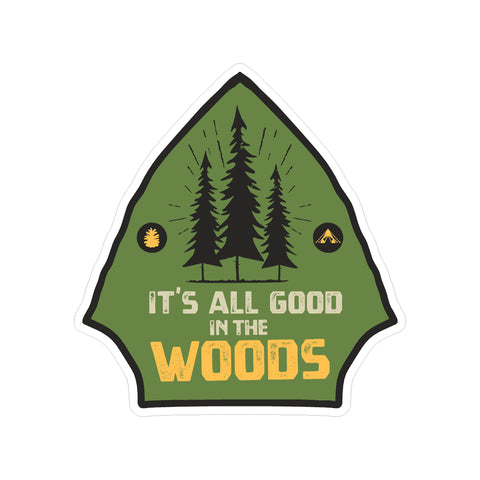 Camping It's All Good In The Woods Vinyl Sticker