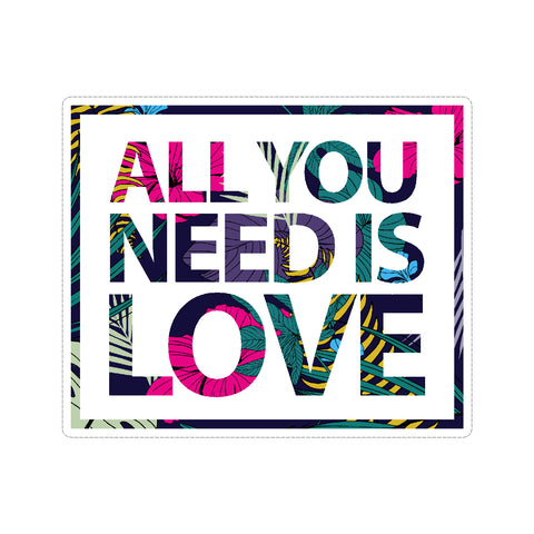 All You Need Is Love Vinyl Car Decal