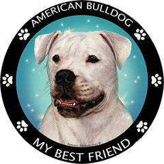 American Bulldog My Best Friend Dog Breed Magnet