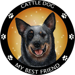 Australian Cattle Dog My Best Friend Dog Breed Magnet