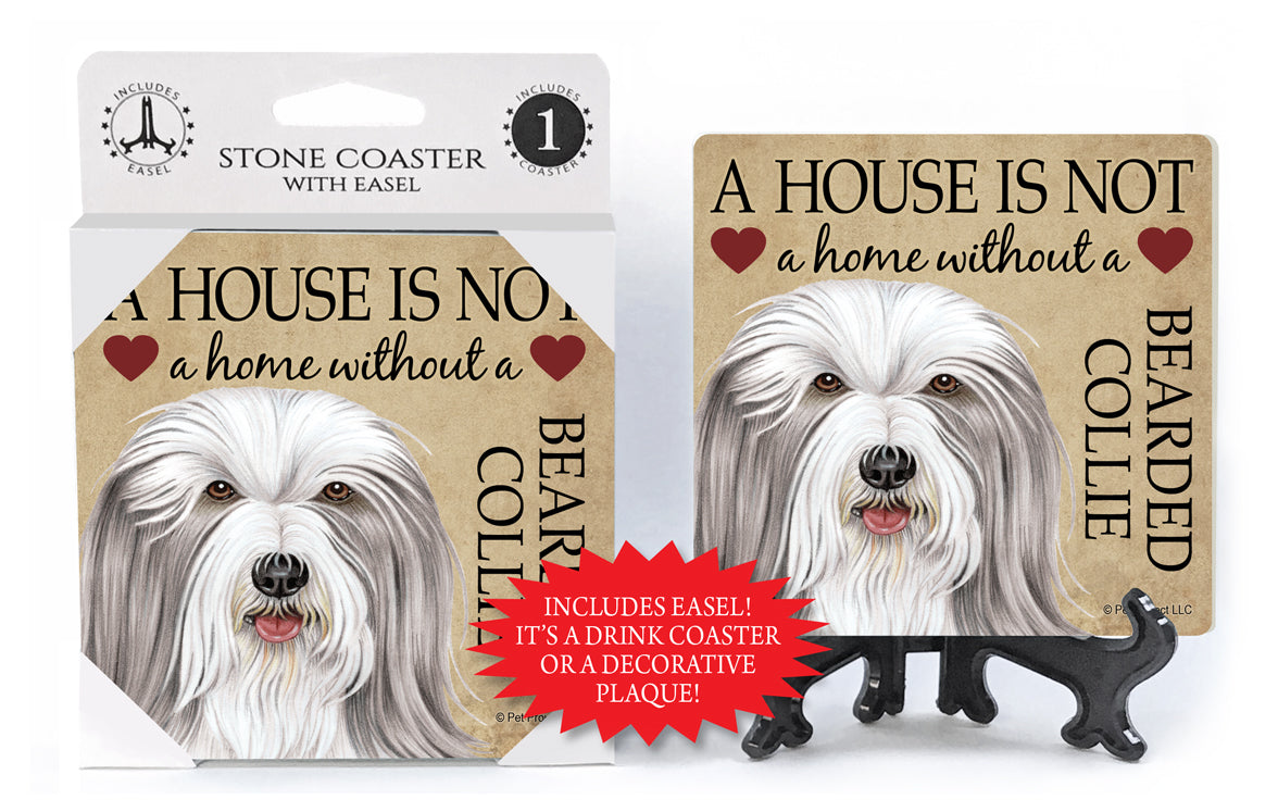 Bearded Collie A House Is Not A Home Stone Drink Coaster