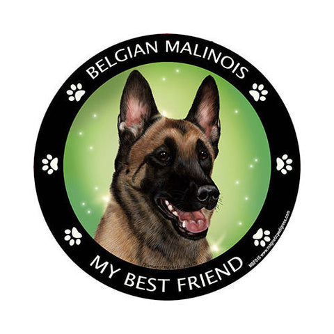 Belgian Malinois My Best Friend Dog Breed Magnet