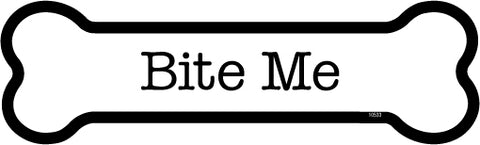 Bite Me Dog Bone Magnet
